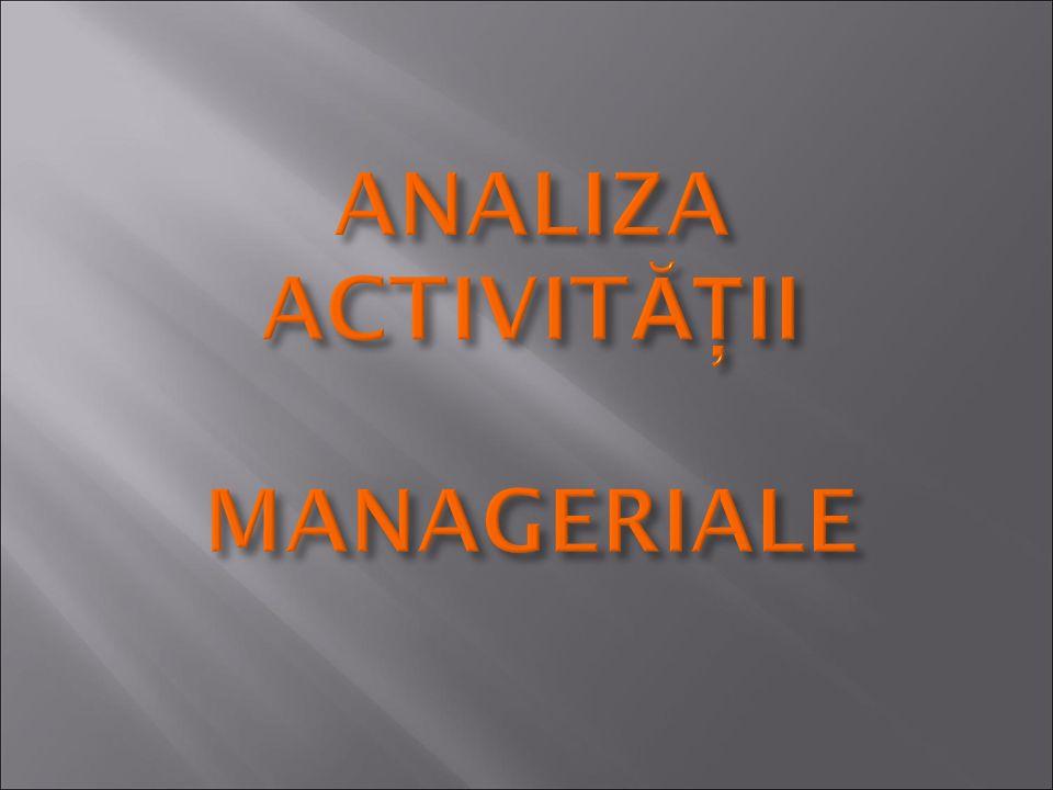 ANALIZA ACTIVITĂŢII MANAGERIALE