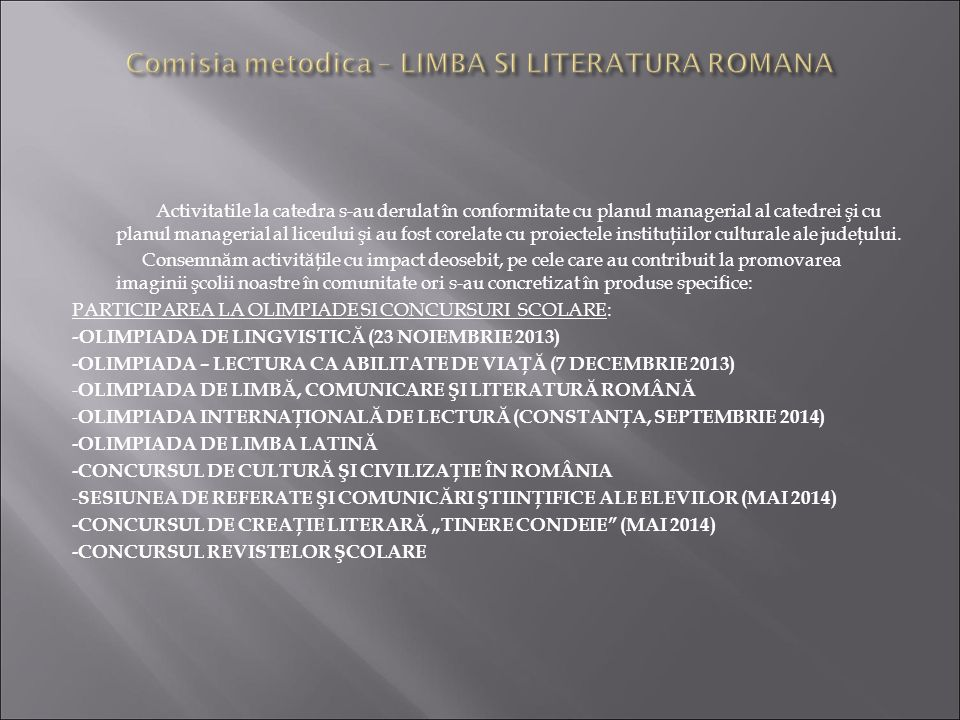 Comisia metodica – LIMBA SI LITERATURA ROMANA