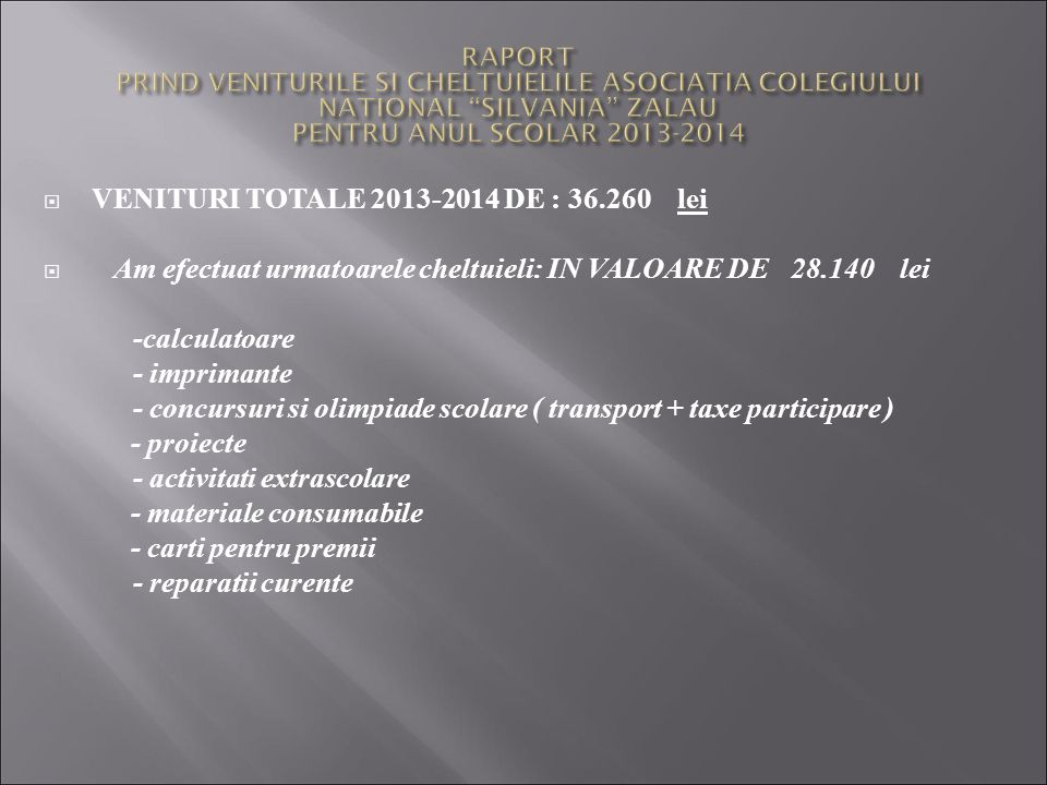 VENITURI TOTALE 2013-2014 DE : 36.260 lei