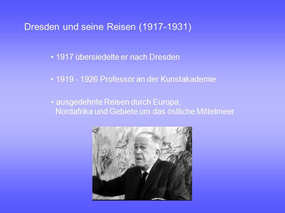 Dresden und seine Reisen (1917-1931)