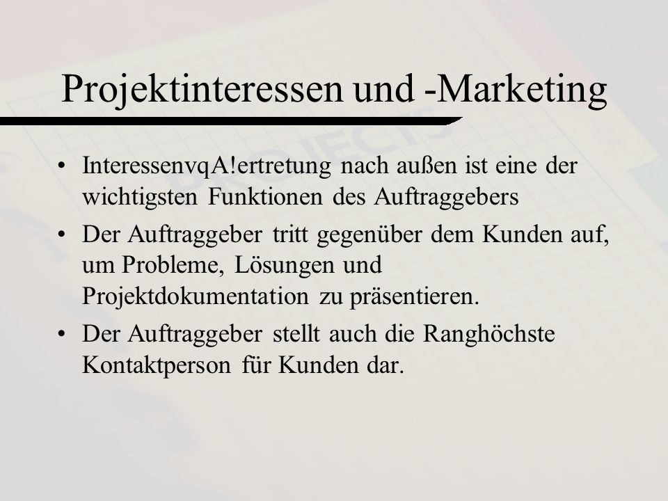 Projektinteressen und -Marketing