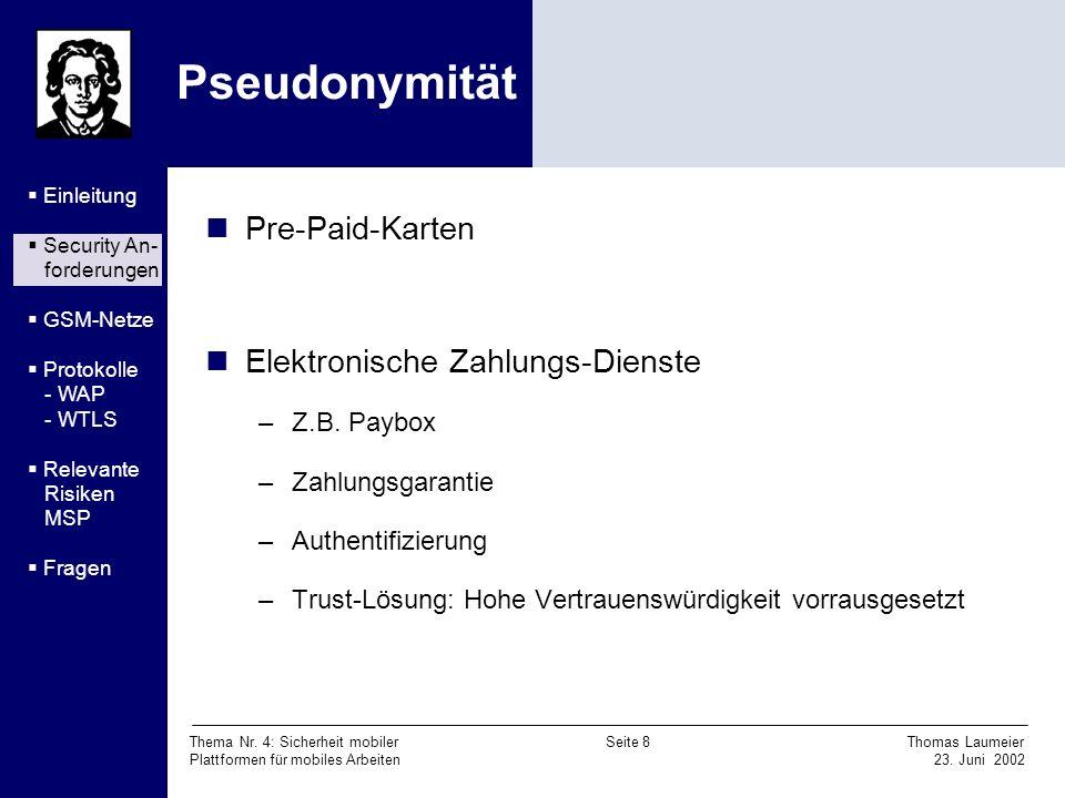Pseudonymität Pre-Paid-Karten Elektronische Zahlungs-Dienste