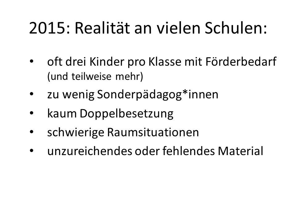 2015: Realität an vielen Schulen: