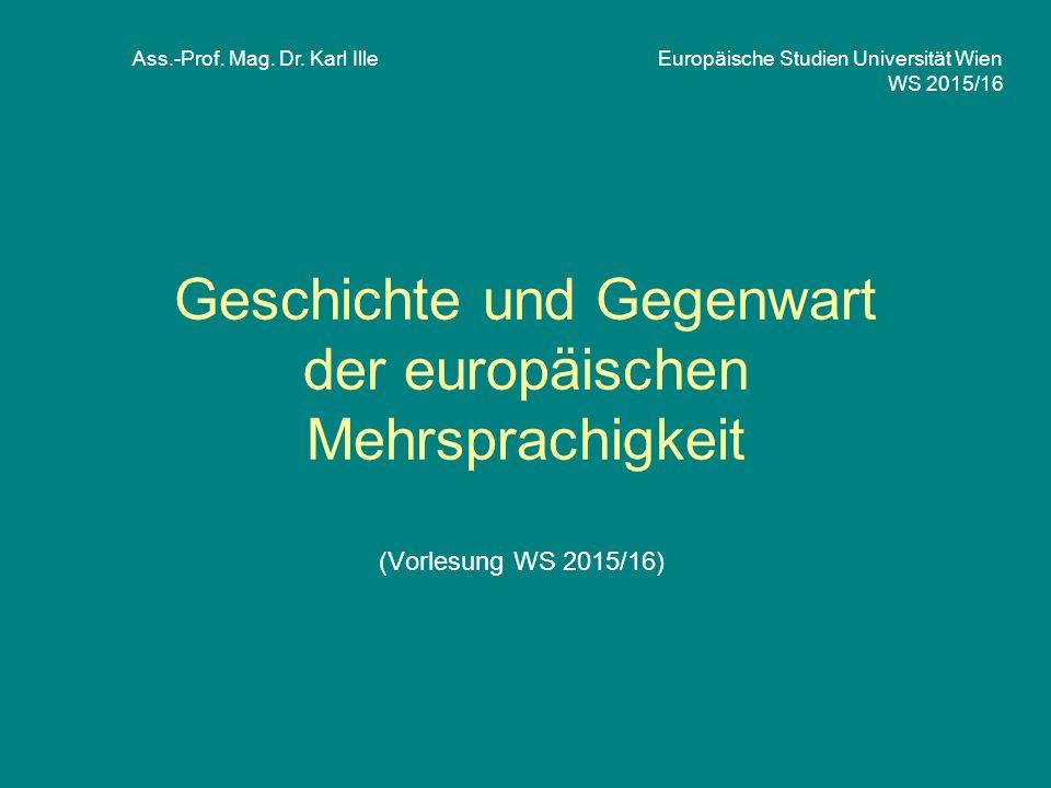 Geschichte und Gegenwart der europäischen Mehrsprachigkeit