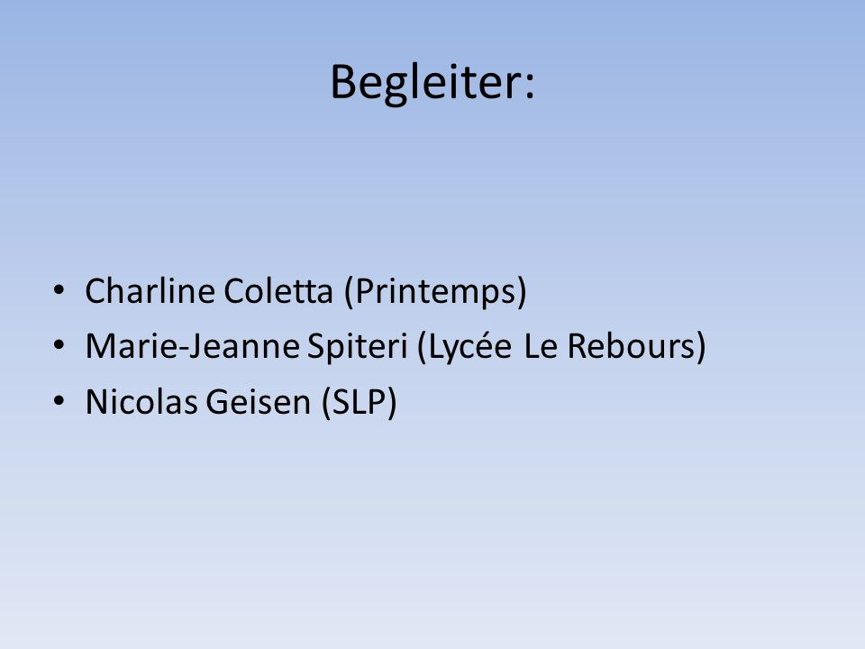 Begleiter: Charline Coletta (Printemps)