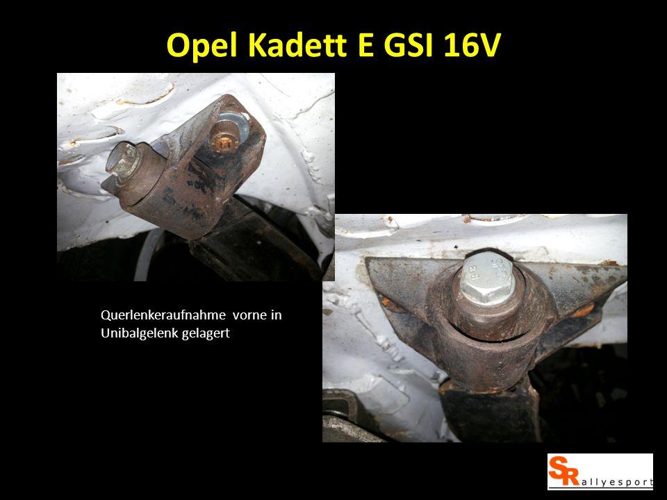 Opel Kadett E GSI 16V Querlenkeraufnahme vorne in Unibalgelenk gelagert