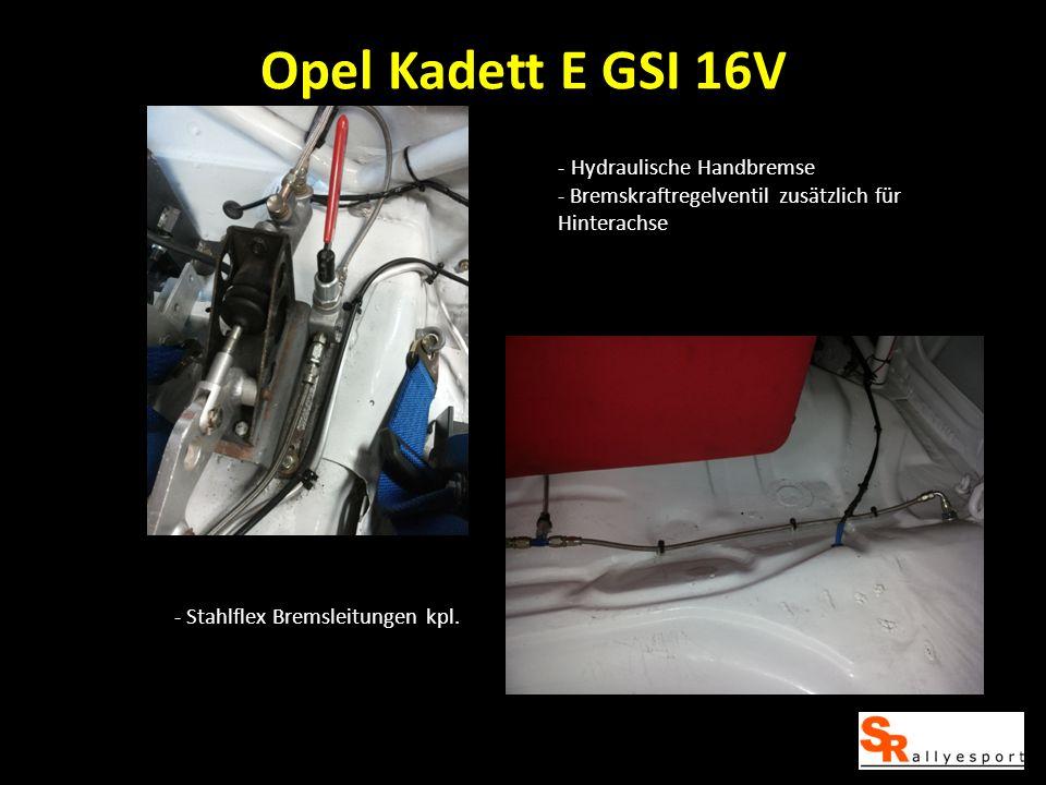 Opel Kadett E GSI 16V Hydraulische Handbremse