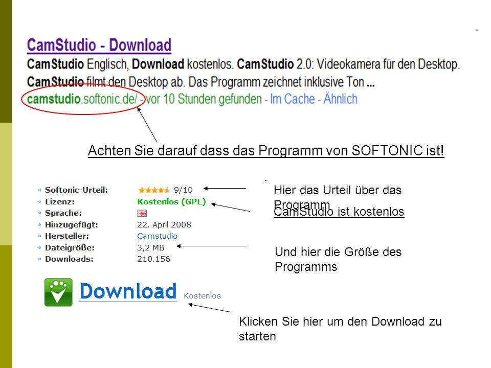 Achten Sie darauf dass das Programm von SOFTONIC ist!