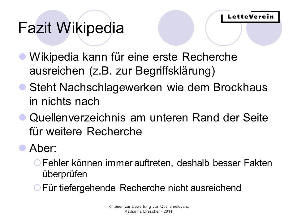 Kriterien zur Bewertung von Quellenrelevanz Katharina Drescher - 2014