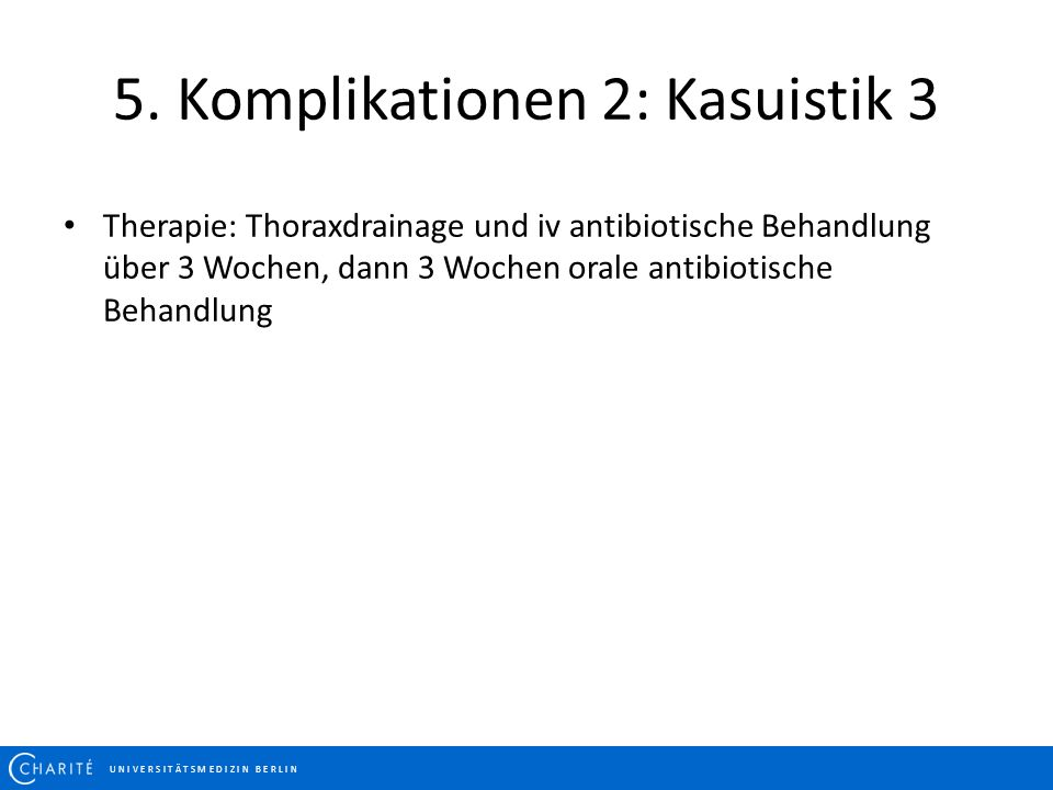 5. Komplikationen 2: Kasuistik 3
