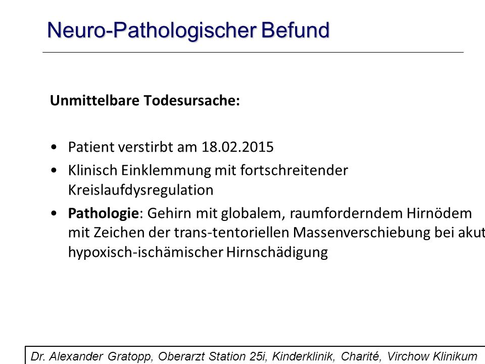 Neuro-Pathologischer Befund