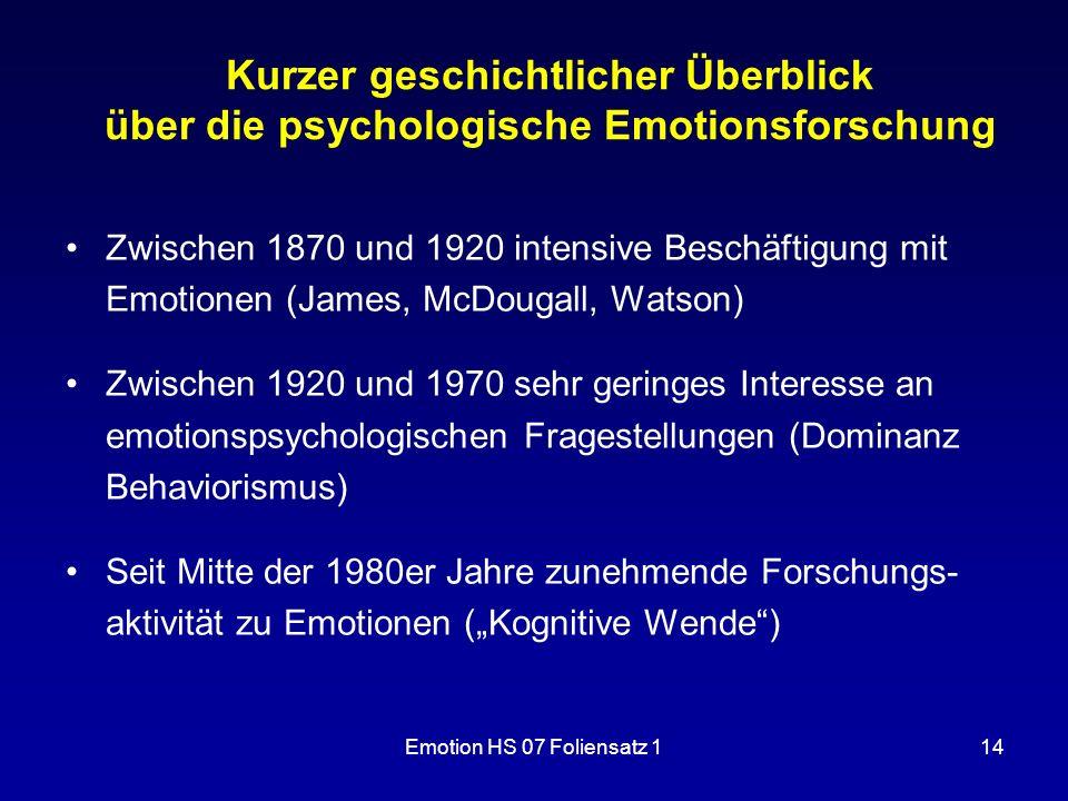 Kurzer geschichtlicher Überblick über die psychologische Emotionsforschung