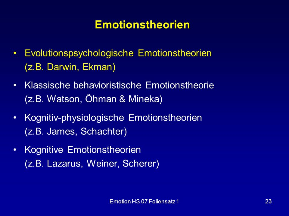 Emotionstheorien Evolutionspsychologische Emotionstheorien (z.B. Darwin, Ekman)