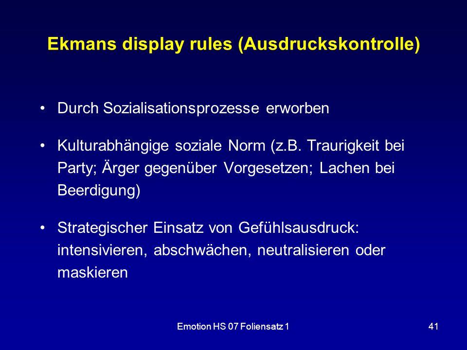 Ekmans display rules (Ausdruckskontrolle)