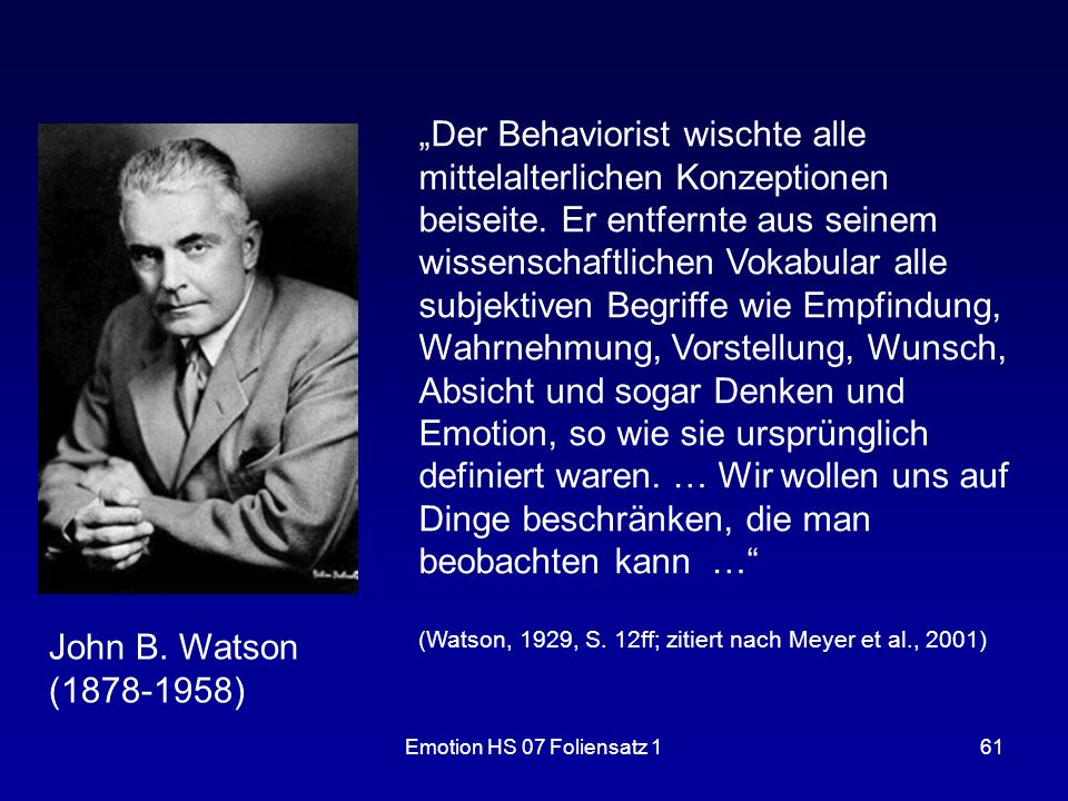 """""""Der Behaviorist wischte alle mittelalterlichen Konzeptionen beiseite"""