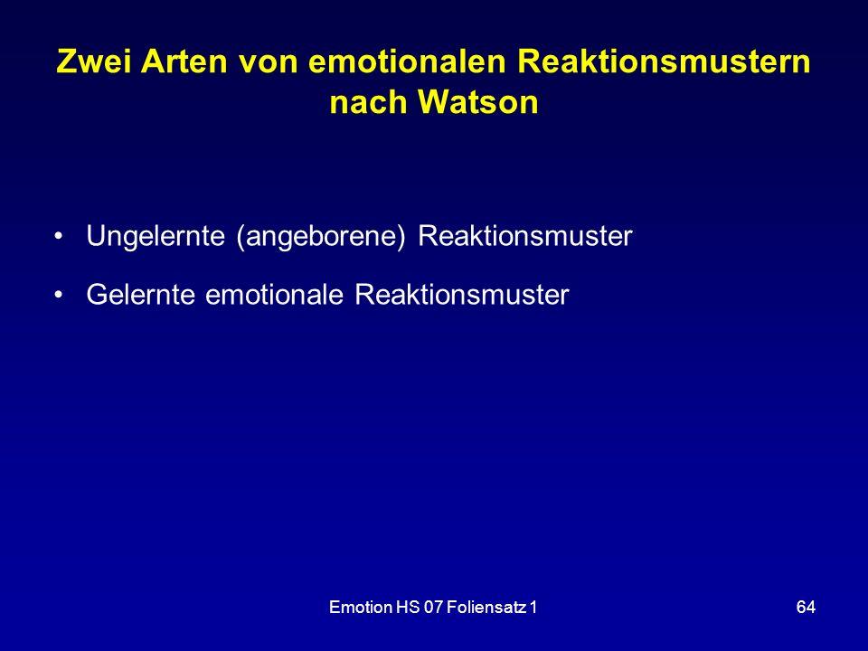 Zwei Arten von emotionalen Reaktionsmustern nach Watson