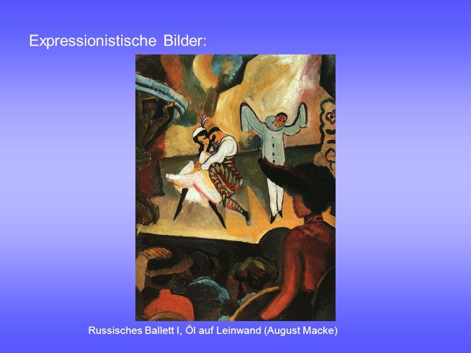 Expressionistische Bilder:
