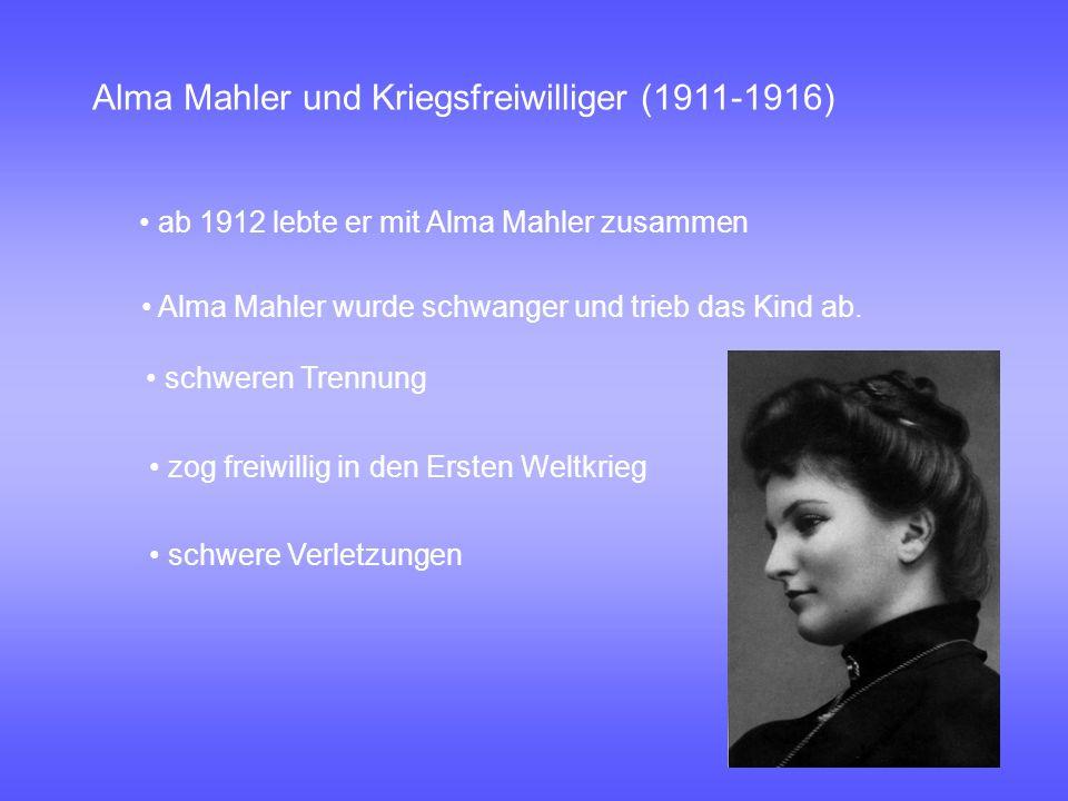 Alma Mahler und Kriegsfreiwilliger (1911-1916)