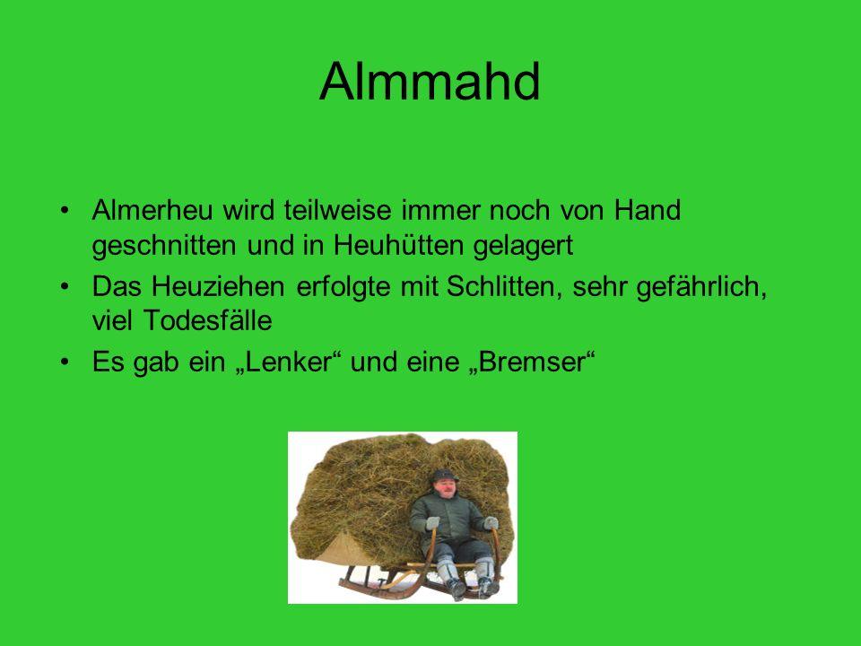 Almmahd Almerheu wird teilweise immer noch von Hand geschnitten und in Heuhütten gelagert.