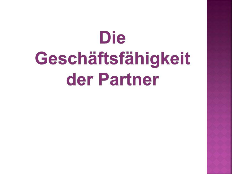 Die Geschäftsfähigkeit der Partner