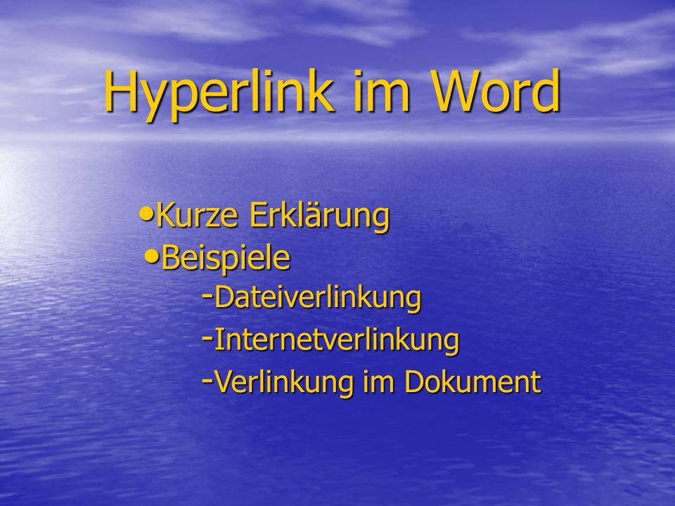 Hyperlink im Word Kurze Erklärung Beispiele Dateiverlinkung