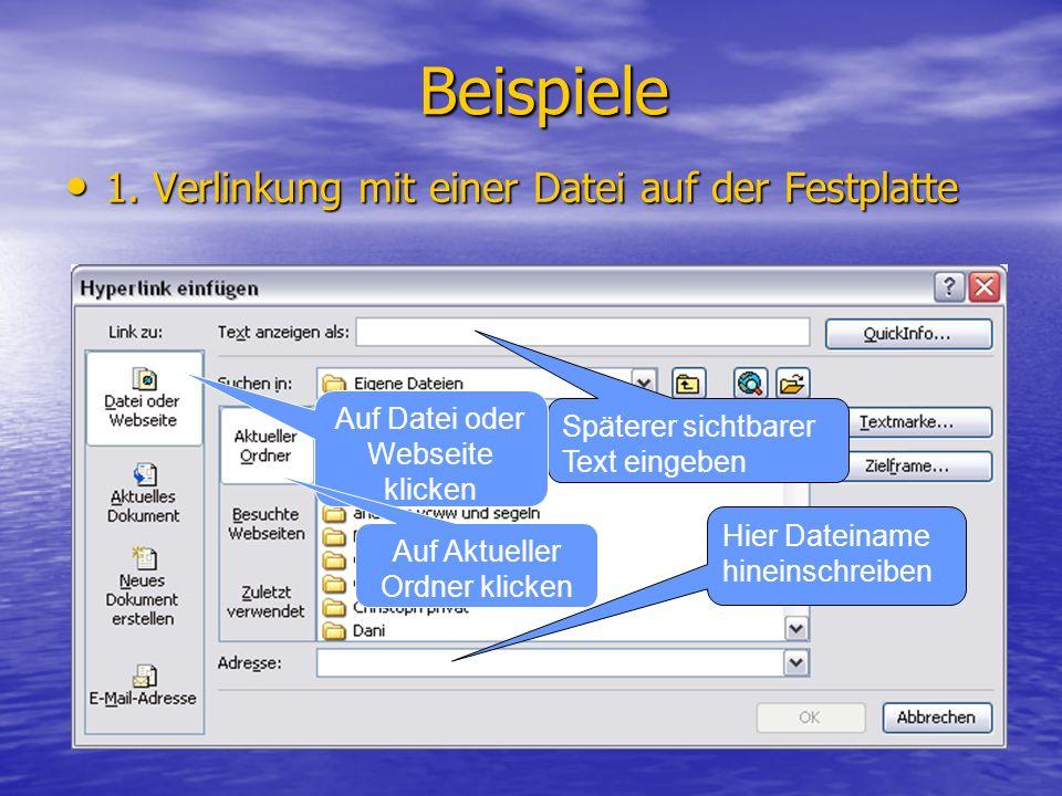 Beispiele 1. Verlinkung mit einer Datei auf der Festplatte