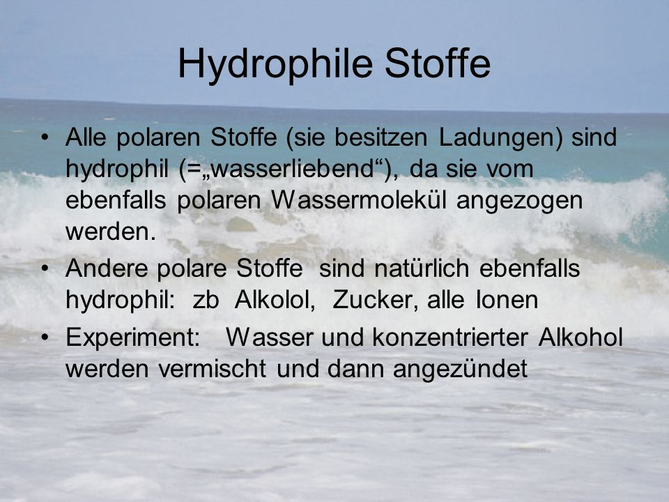 Hydrophile Stoffe