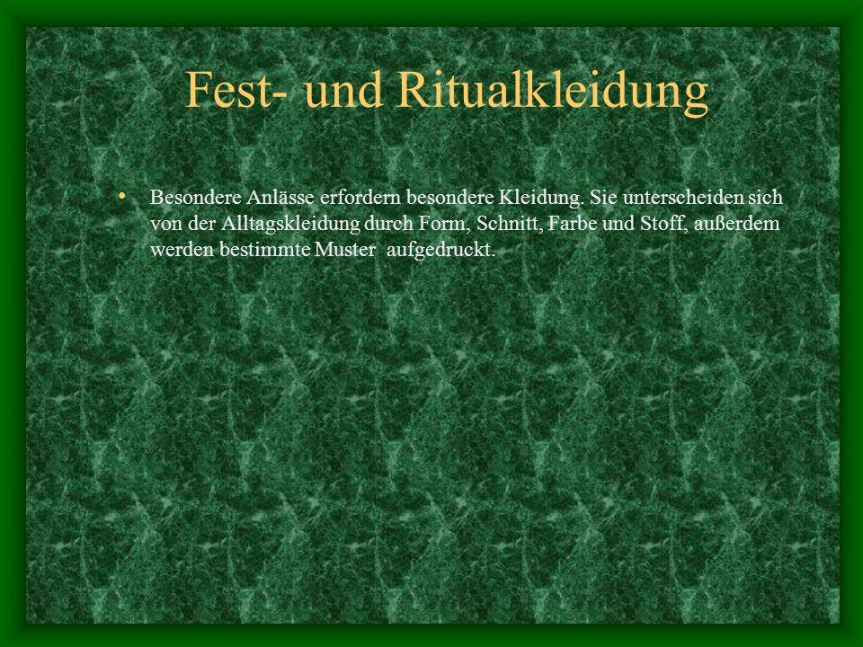 Fest- und Ritualkleidung