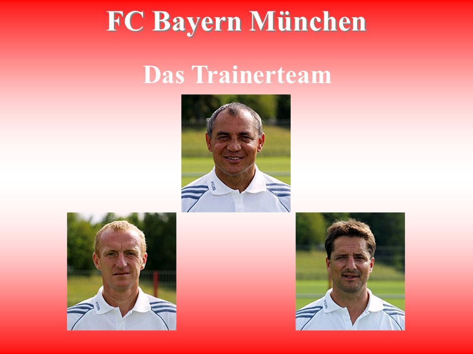 Das Trainerteam