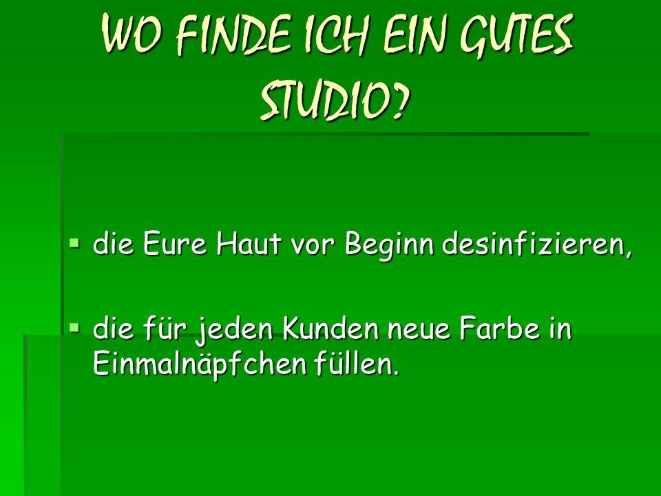 WO FINDE ICH EIN GUTES STUDIO