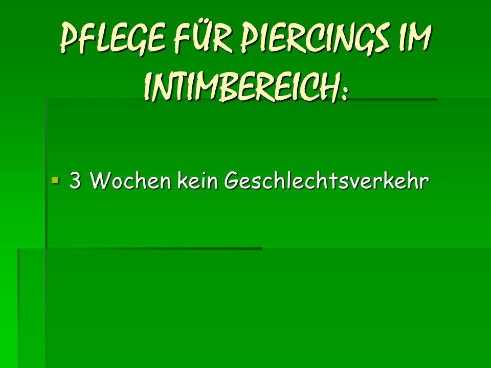 PFLEGE FÜR PIERCINGS IM INTIMBEREICH: