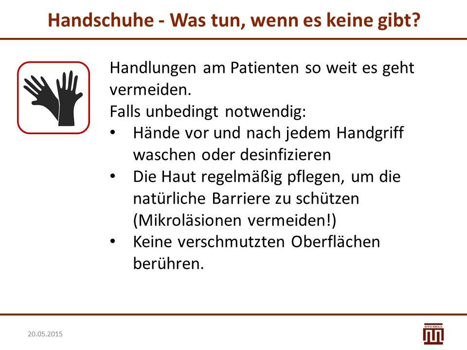 Handschuhe - Was tun, wenn es keine gibt