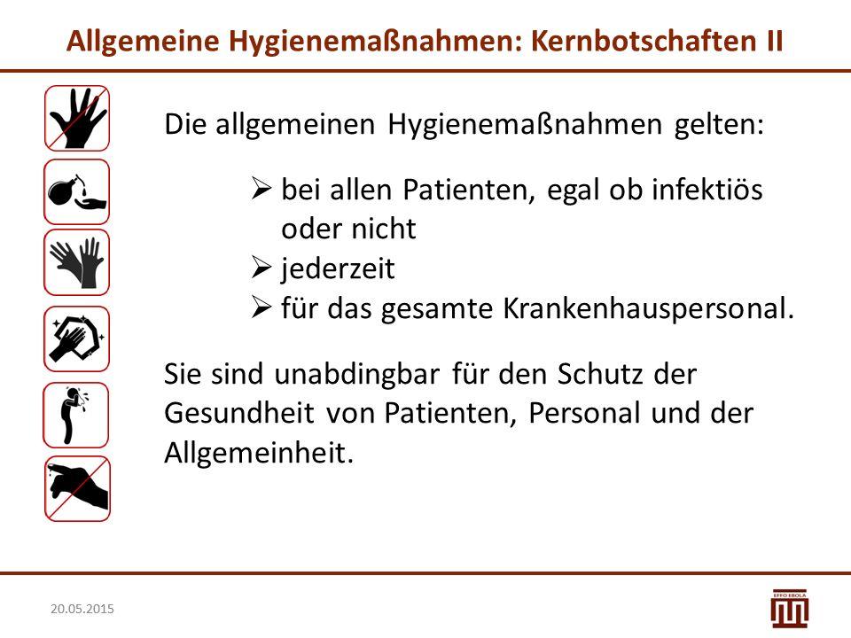 Allgemeine Hygienemaßnahmen: Kernbotschaften II