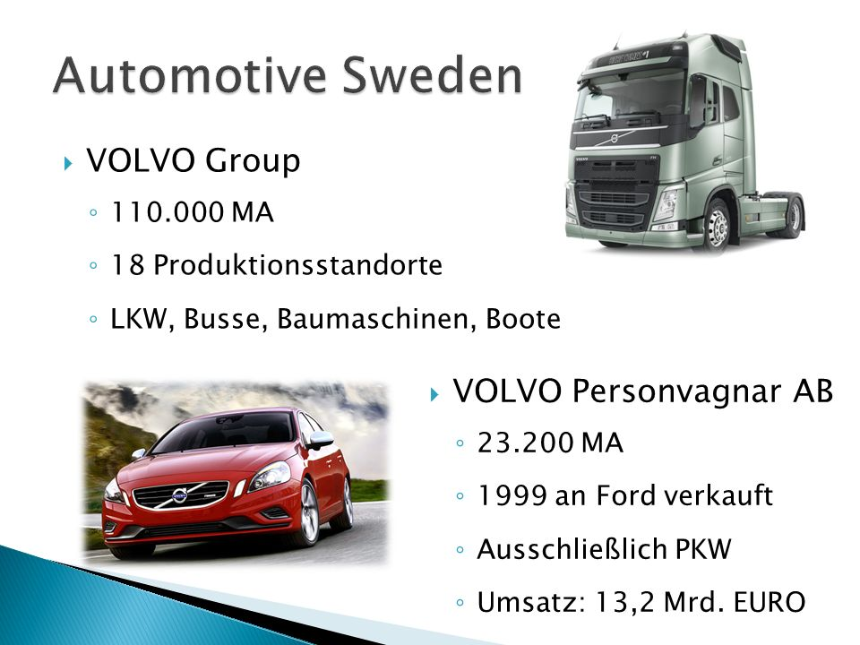 Automotive Sweden VOLVO Group VOLVO Personvagnar AB 110.000 MA