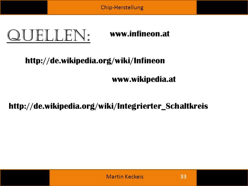 Quellen: www.infineon.at http://de.wikipedia.org/wiki/Infineon