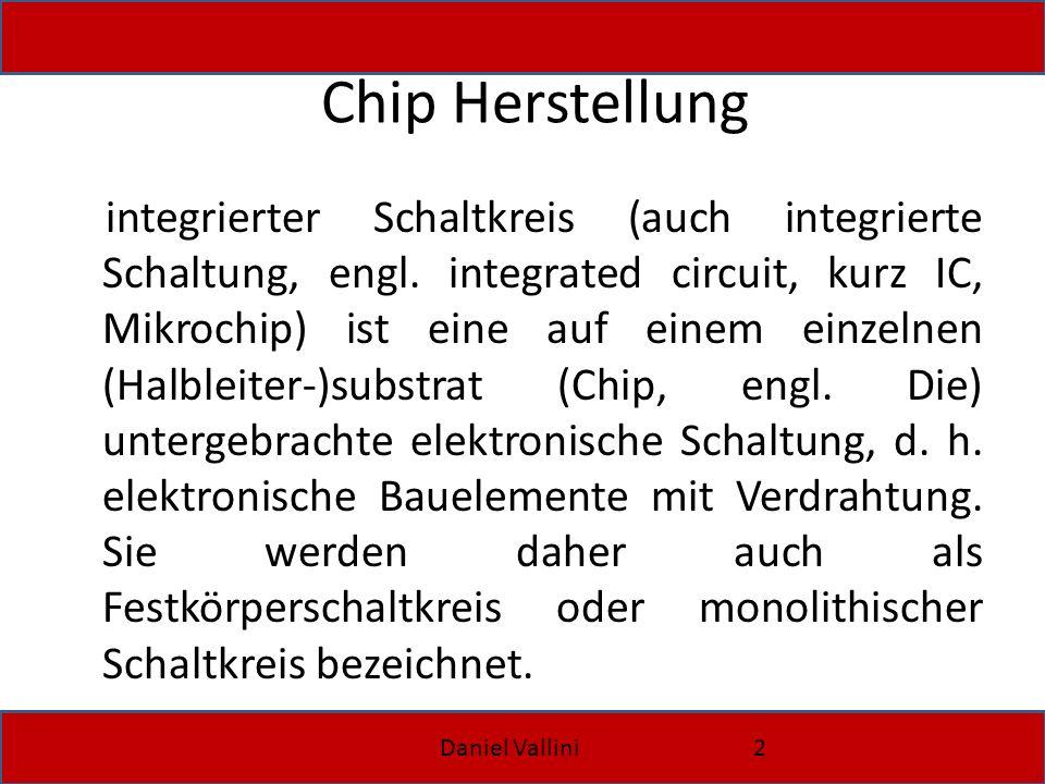 Chip Herstellung
