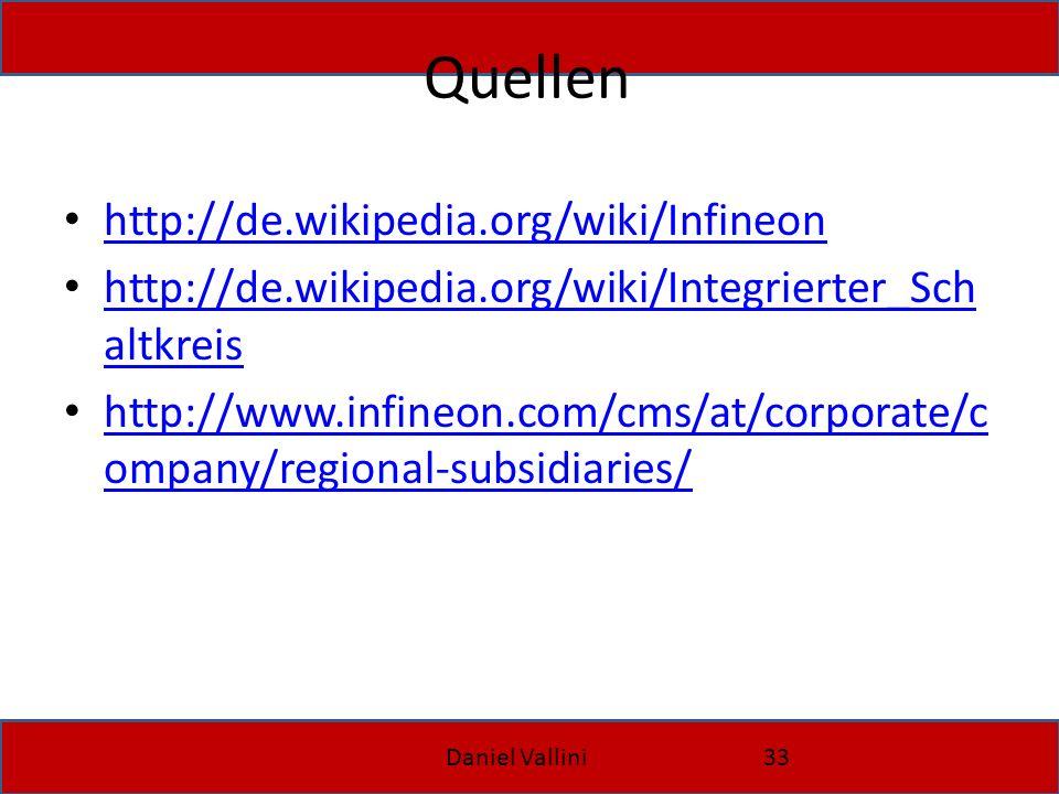 Quellen http://de.wikipedia.org/wiki/Infineon