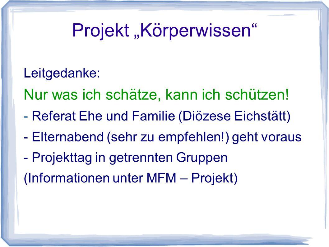 """Projekt """"Körperwissen"""