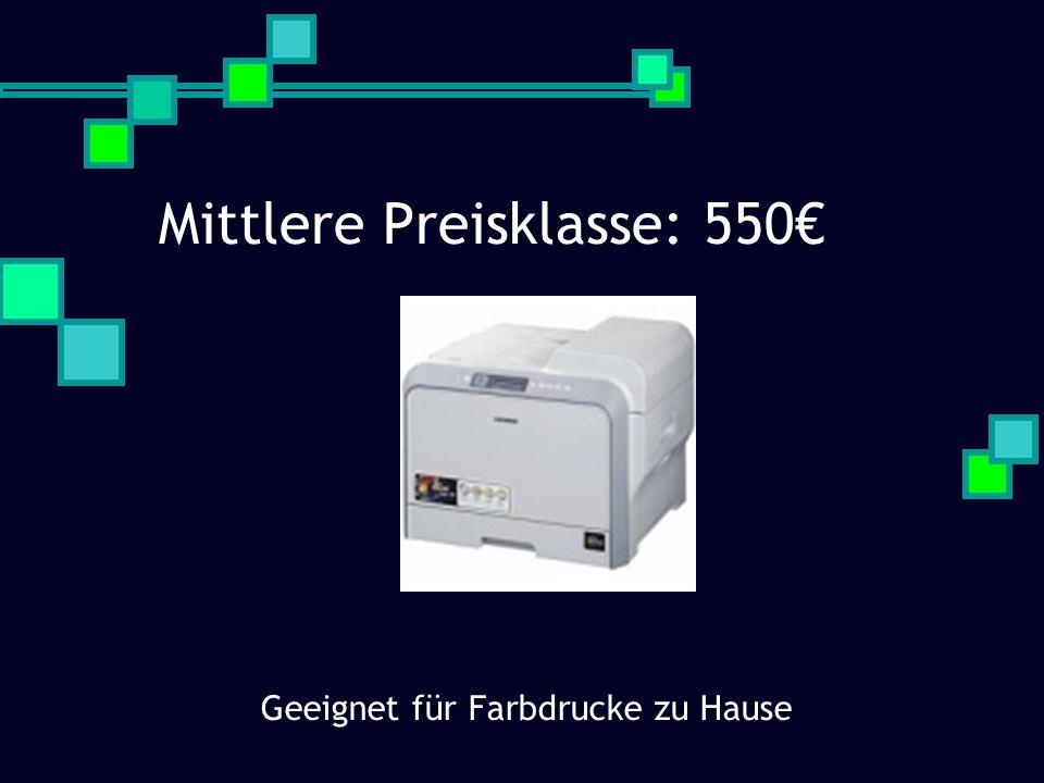 Mittlere Preisklasse: 550€