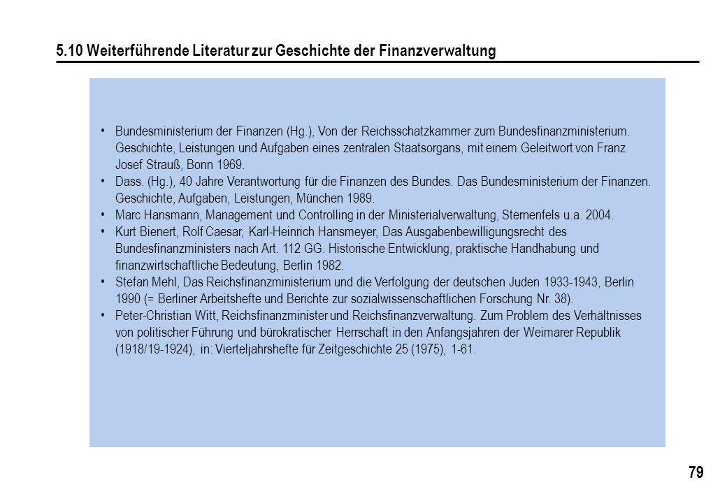 5.10 Weiterführende Literatur zur Geschichte der Finanzverwaltung