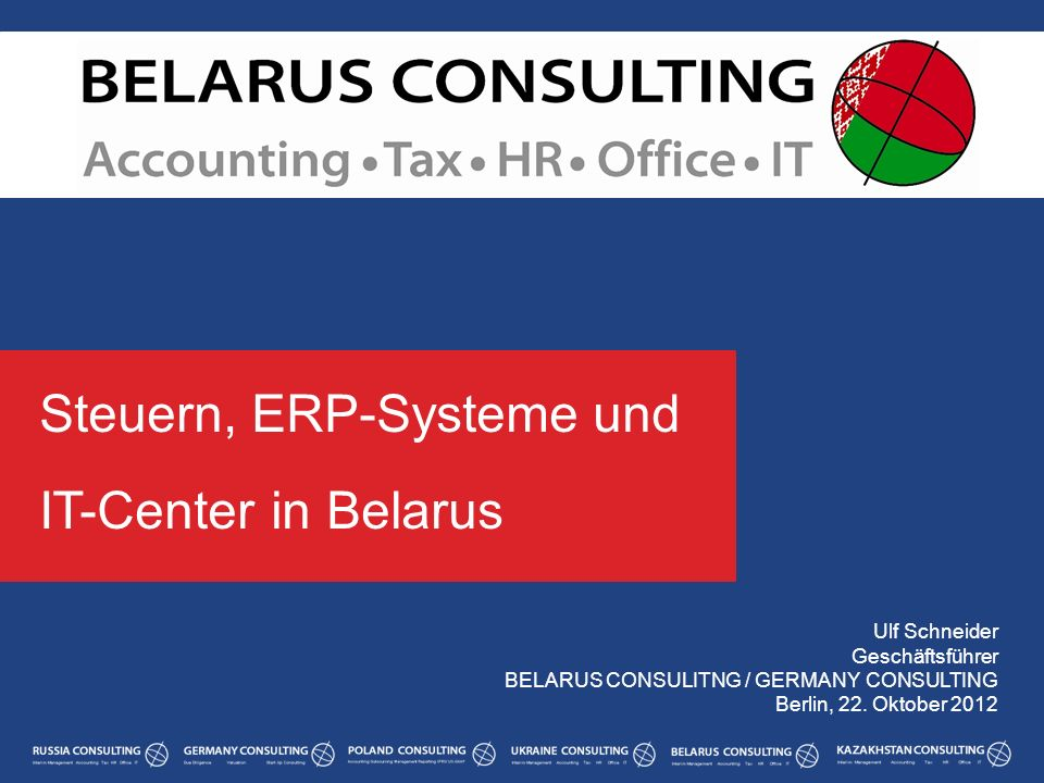 Steuern, ERP-Systeme und IT-Center in Belarus
