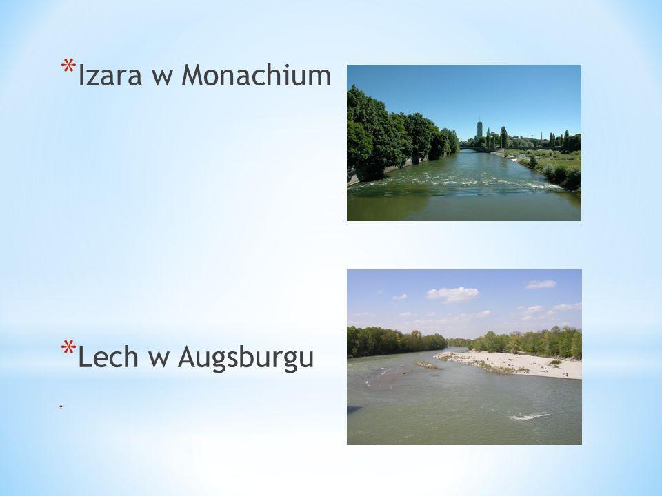 Izara w Monachium Lech w Augsburgu