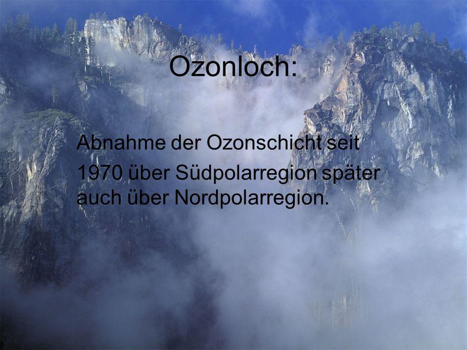 Ozonloch: Abnahme der Ozonschicht seit