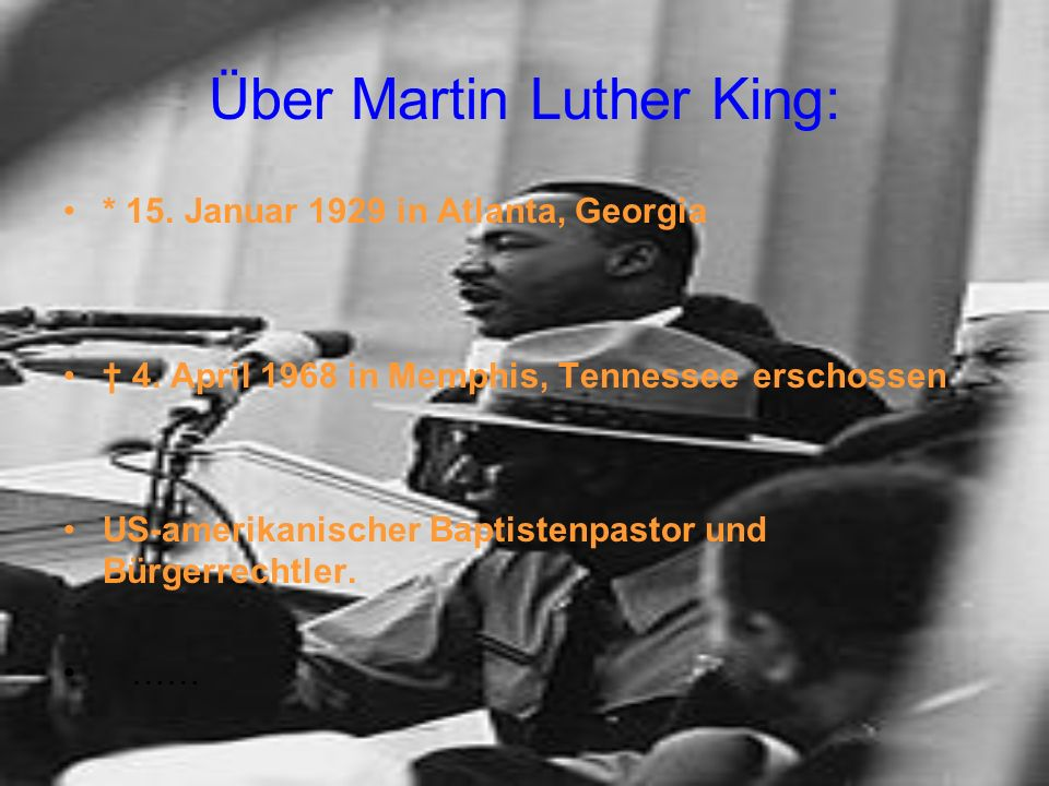 Über Martin Luther King: