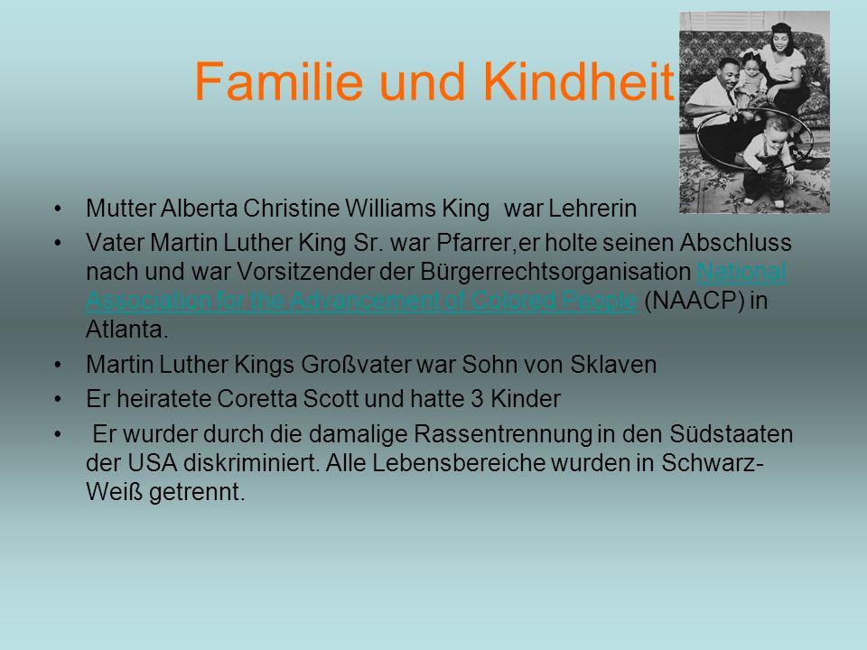 Familie und Kindheit Mutter Alberta Christine Williams King war Lehrerin.