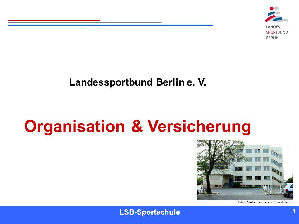 Landessportbund Berlin e. V. Organisation & Versicherung