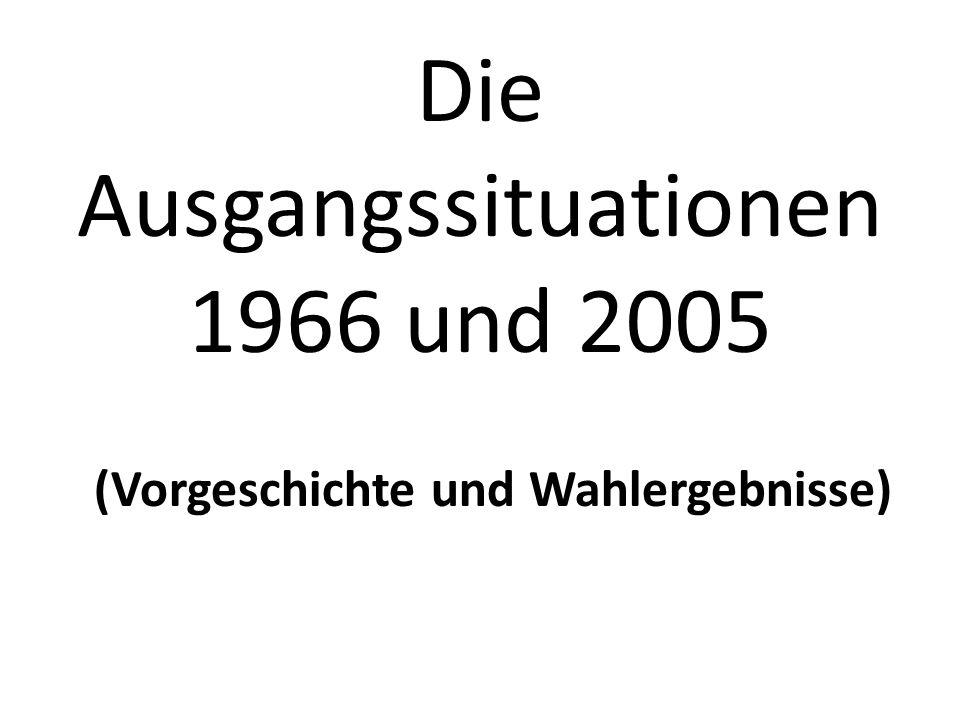 Die Ausgangssituationen 1966 und 2005