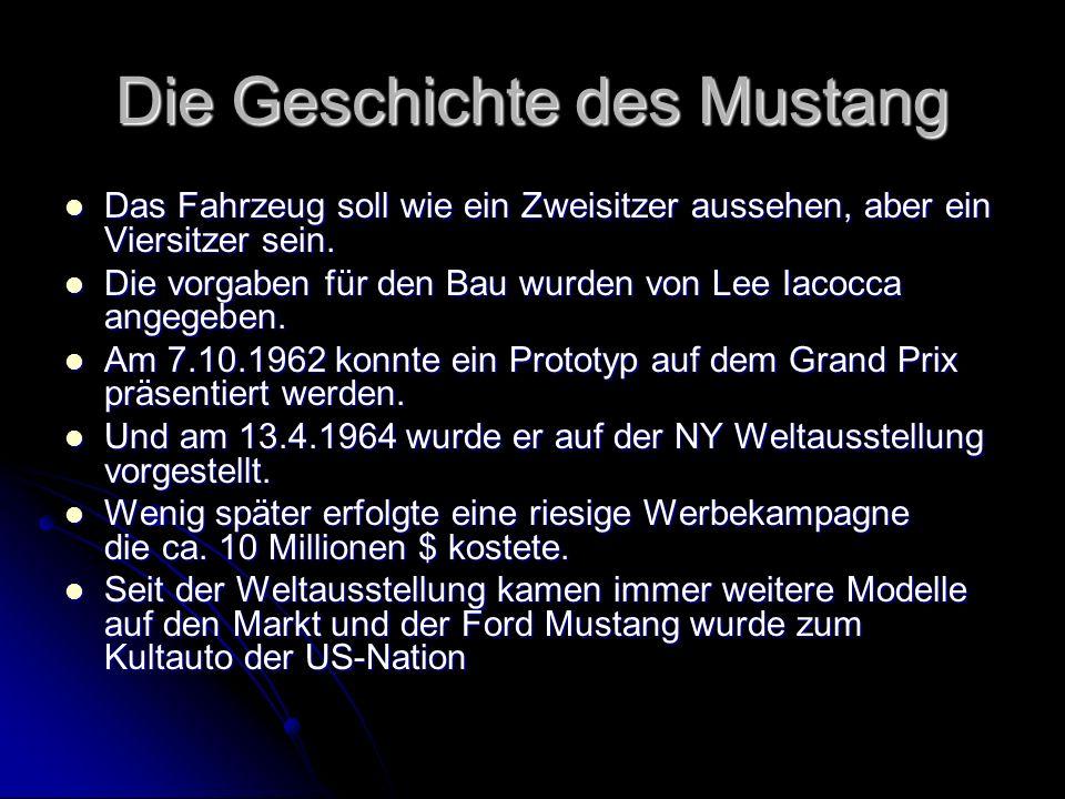 Die Geschichte des Mustang