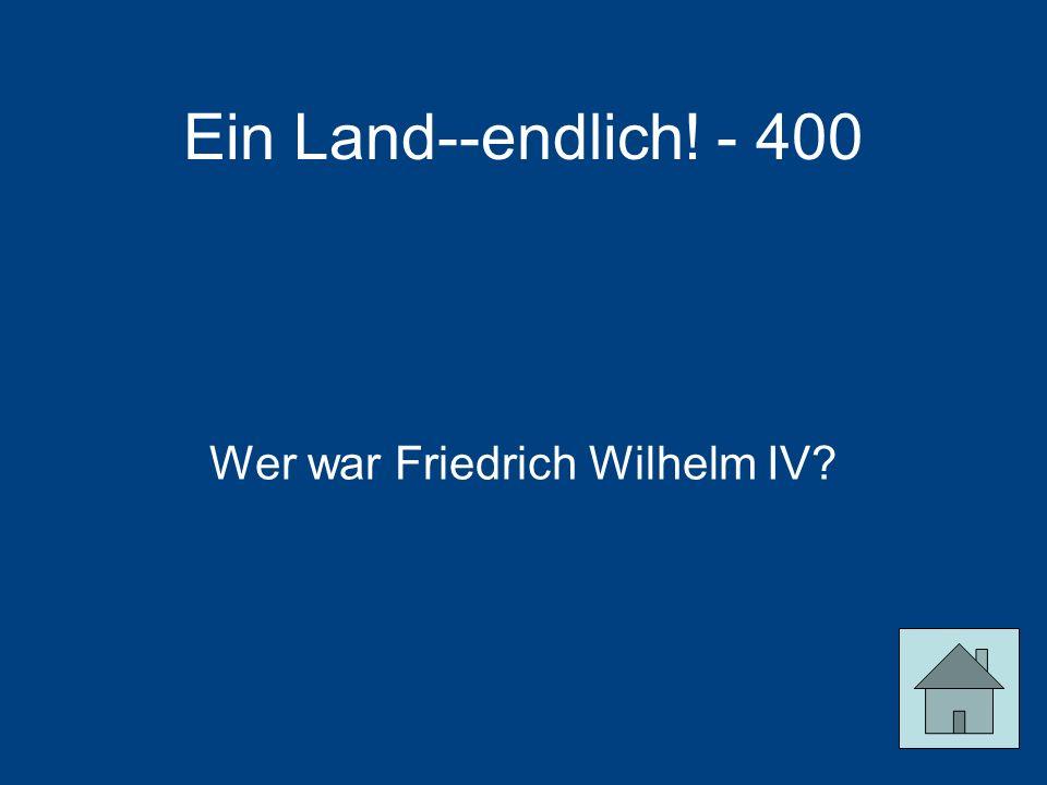 Wer war Friedrich Wilhelm IV