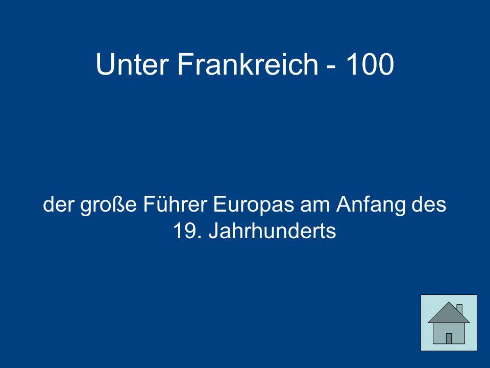 der große Führer Europas am Anfang des 19. Jahrhunderts